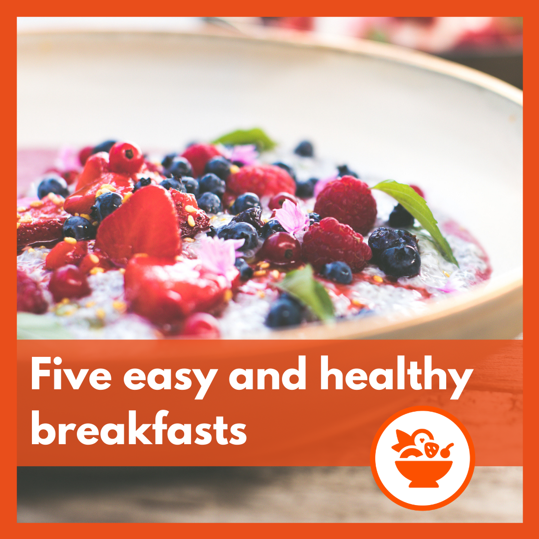 Five healthy breakfast options brought to you by Jupiter Group
